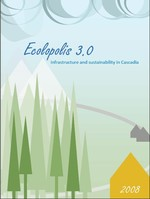 Ecolopolis 3.0 , infrastructure and sustainability in Cascadia