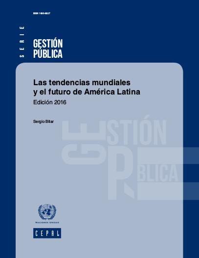 Las tendencias mundiales y el futuro de América Latina (Edición 2016)