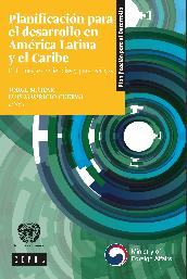 Prospectiva y planificación para el desarrollo en América Latina y el Caribe