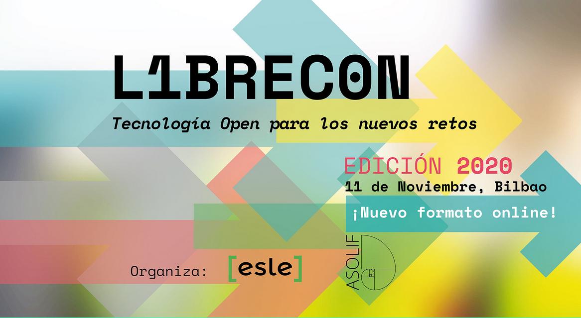LIBRECON: Tecnología Open para los nuevos retos